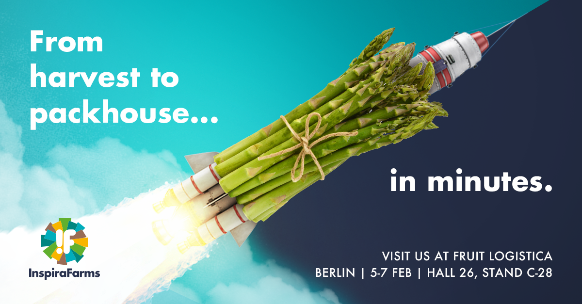 from harvest to packhouse in minutes, visit InspiraFarms at Fruit Logistica 2020